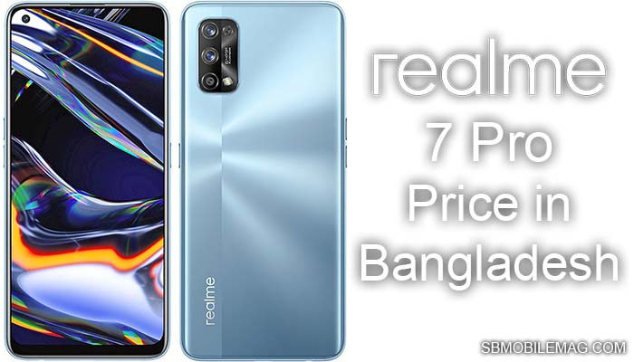 Realme 7 Pro, Realme 7 Pro Price, Realme 7 Pro Price in Bangladesh