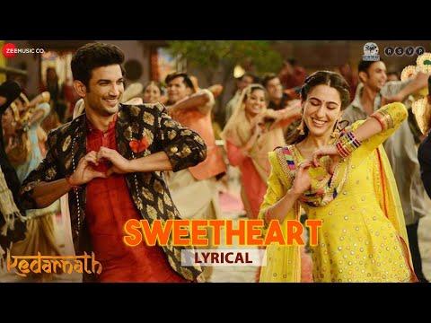 sweetheart lyrics- Sushant Sing Rajput