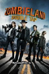 Zombieland: Double Tap (2019) Full Movie Download in Hindi 1080p 720p 480p