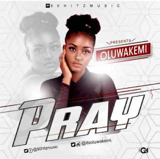 [music] Oluwakemi – Pray