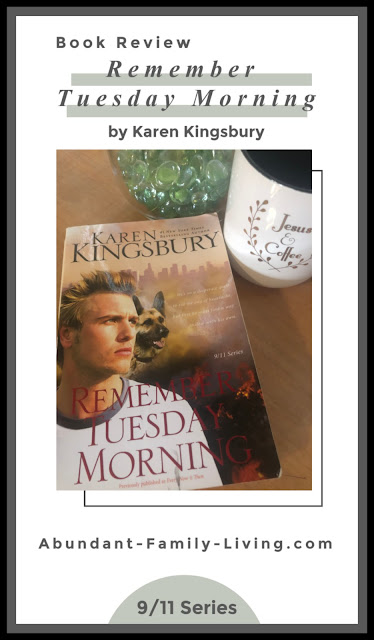 Book Review - Remember Tuesday Morning by Karen Kingsbury