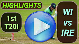WI vs IRE 1st T20I 2020