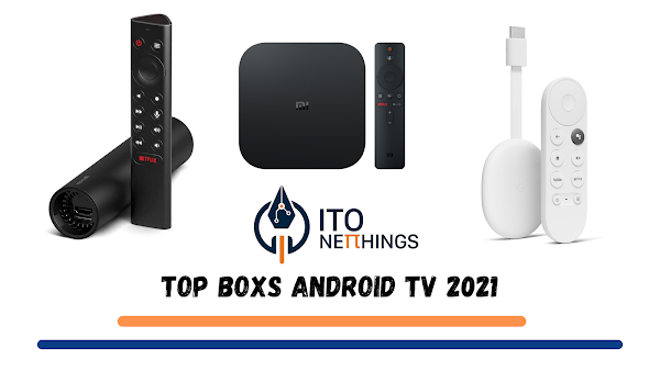 Top Boxs Android TV 2021