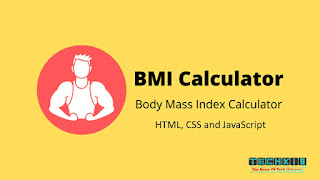 BMI Calculator with Source Code (HTML, CSS and JavaScript)