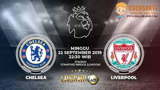 Prediksi Pertandingan Bola Chelsea vs Liverpool 22 September 2019