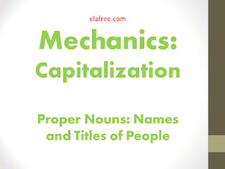 Capitalization - Proper Nouns: Names and Titles of People