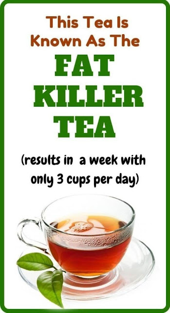 This Tea Is Known As The FAT KILLER TEA (result in a week with only 3 cups per day)