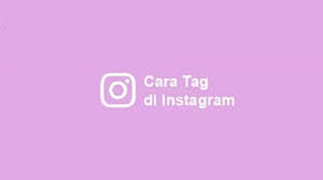 Cara Tag di Instagram
