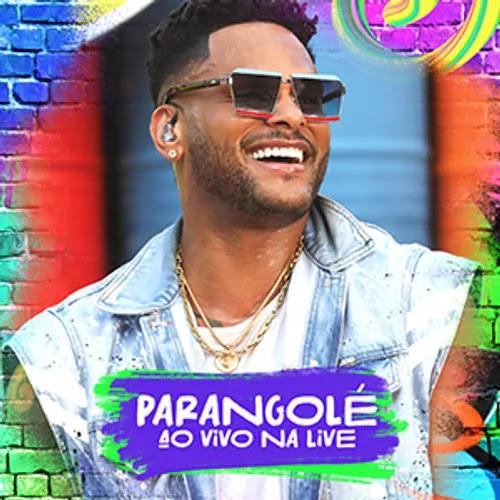 Parangolé - Live - Agosto - 2020
