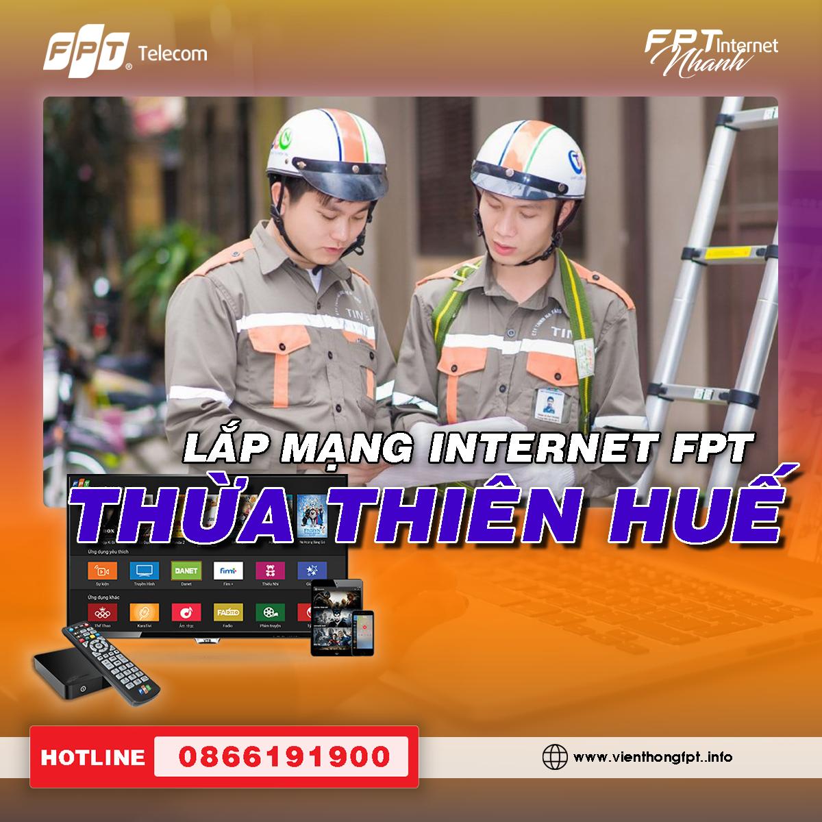 Đăng ký Internet FPT Thừa Thiên Huế - Miễn phí hòa mạng - Tặng 2 tháng cước