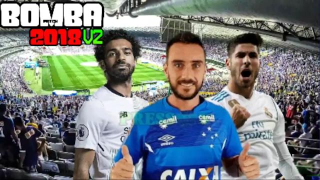 SAIU!! BOMBA PATCH 2018 NARRAÇÃO DE GALVÃO BUENO BRASILEIRÃO e EUROPEU ATUALIZADO PPSSPP ANDROID
