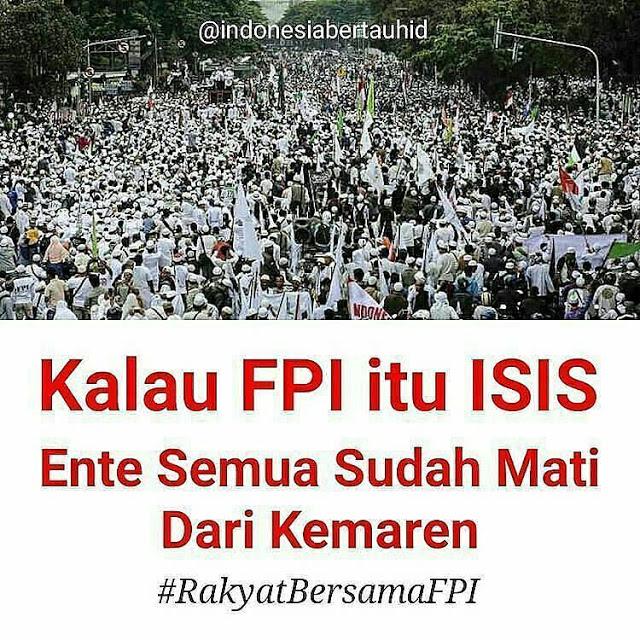Kalau FPI Itu ISIS, Udah Kelar Semua Idup Loe Dari Kemarin-kemarin