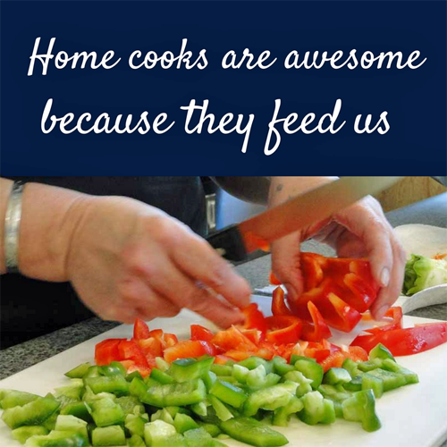 Home Cooks Are Awesome