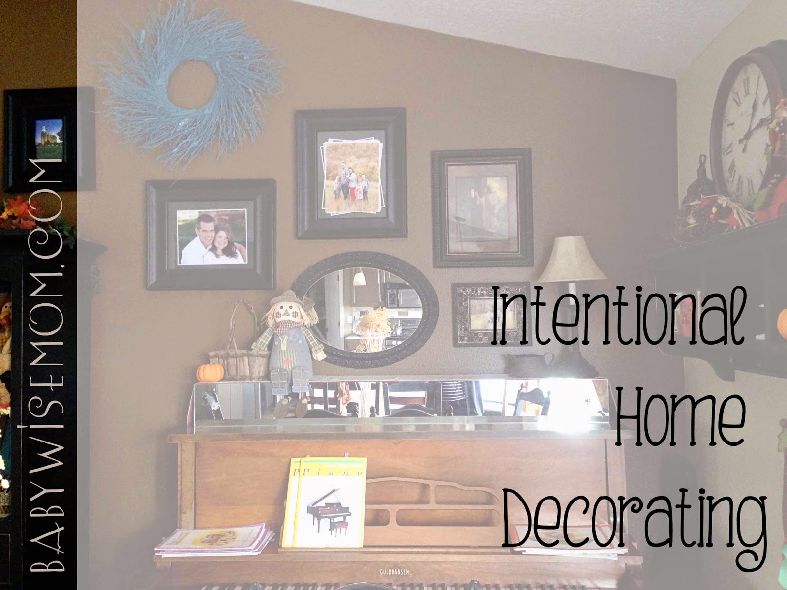 Intentional Home Decorating To Teach Children