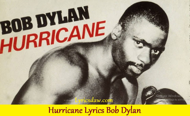 Hurricane Lyrics Bob Dylan