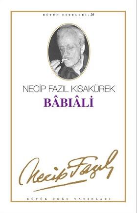 Necip Fazil Kisakurek - Babiali PDF İndir