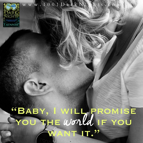 """""""Baby I will promise you the world if you want it."""""""