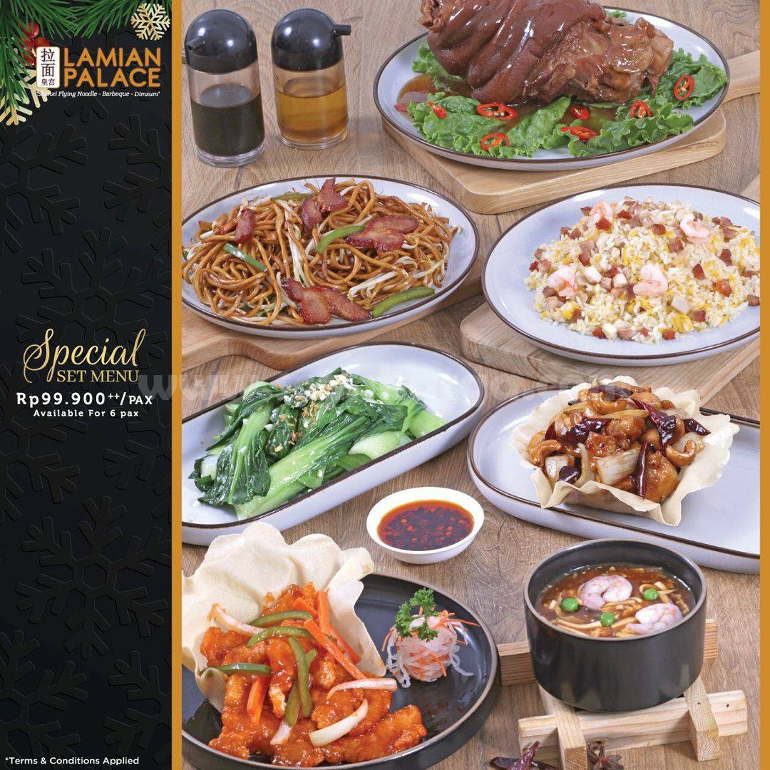 LAMIAN PALACE Promo SPECIAL CHRISTMAS SET MENU – Start from IDR Rp 89,900++ For 4 Pax