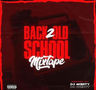 MIXTAPE: DJ 4kerty – Back 2 Old School Mixtape
