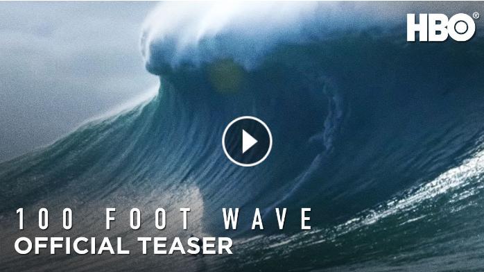 100 Foot Wave 2021 Official Teaser HBO