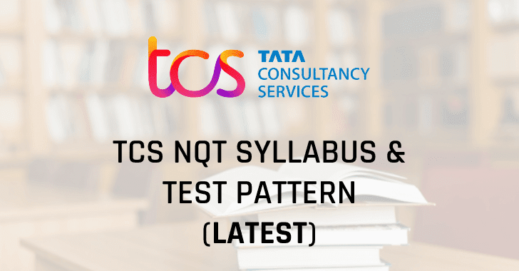Tcs Nqt Syllabus & Test Pattern