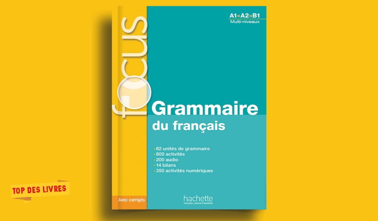 Télécharger : Focus: Grammaire Du Français en pdf
