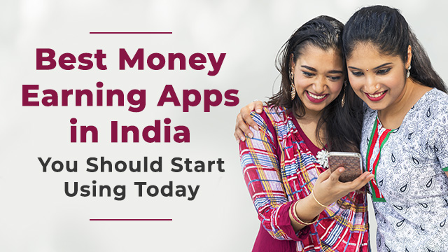 Few Android Money Earning Apps for Women