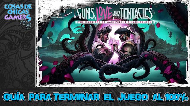 Guía DLC 2 Borderlands 3 Armas, amor y tentáculos para completar el juego al 100%