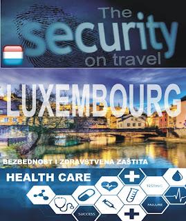 Luksemburg – Bezbednost i zdravstvena zaštita