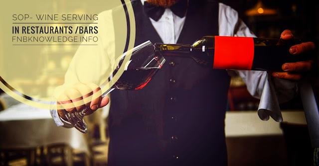 SOP- serving wine in restaurants/bars