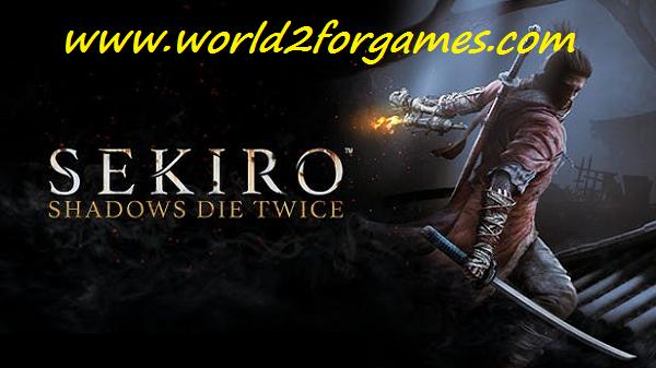 تحميل لعبة Sekiro : Shadows Die Twice للكمبيوتر