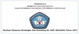 Panduan Pedoman Bimbingan Dan Konseling (BK) SD, SMP, SMA/SMK Tahun 2018