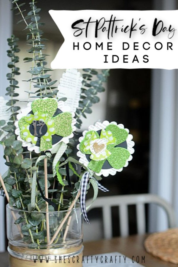 St Patrick's Day Home Decor Ideas  |  decorate your home for the holidays without spending a lot of money  |   She's Crafty