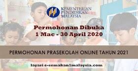 Sistem E-Prasekolah: Permohonan Prasekolah Online Tahun 2021