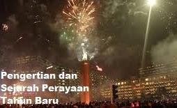 Pengertian dan Sejarah Perayaan Tahun Baru