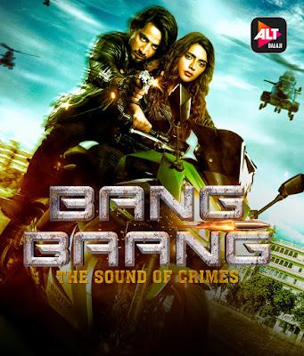 Bang Baang (2021) Hindi Season 1 ALTBalaji Complete Watch Online HD Free Download