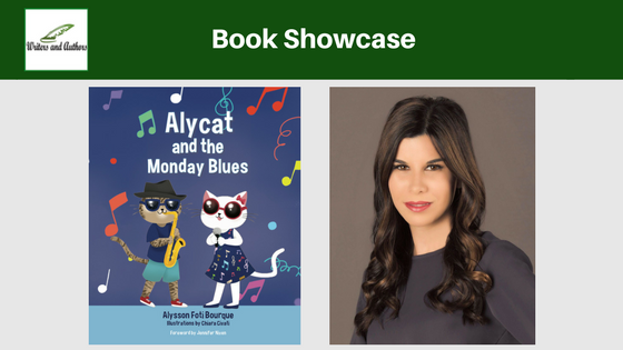 Book Showcase: Alycat and the Monday Blues by Alysson Foti Bourque @AlyssonFBourque @iReadBookTours