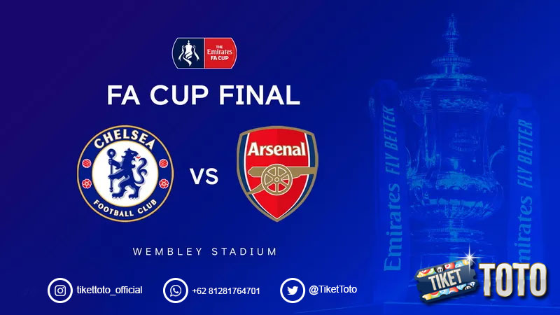 Jadwal Arsenal Vs Chelsea di Final Piala FA