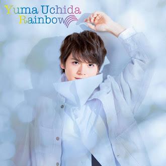 [Lirik+Terjemahan] Uchida Yuuma - Rainbow (Pelangi)