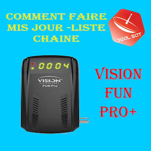 comment Vision fun pro plus installer software et liste des chaines and wifi شرح شامل
