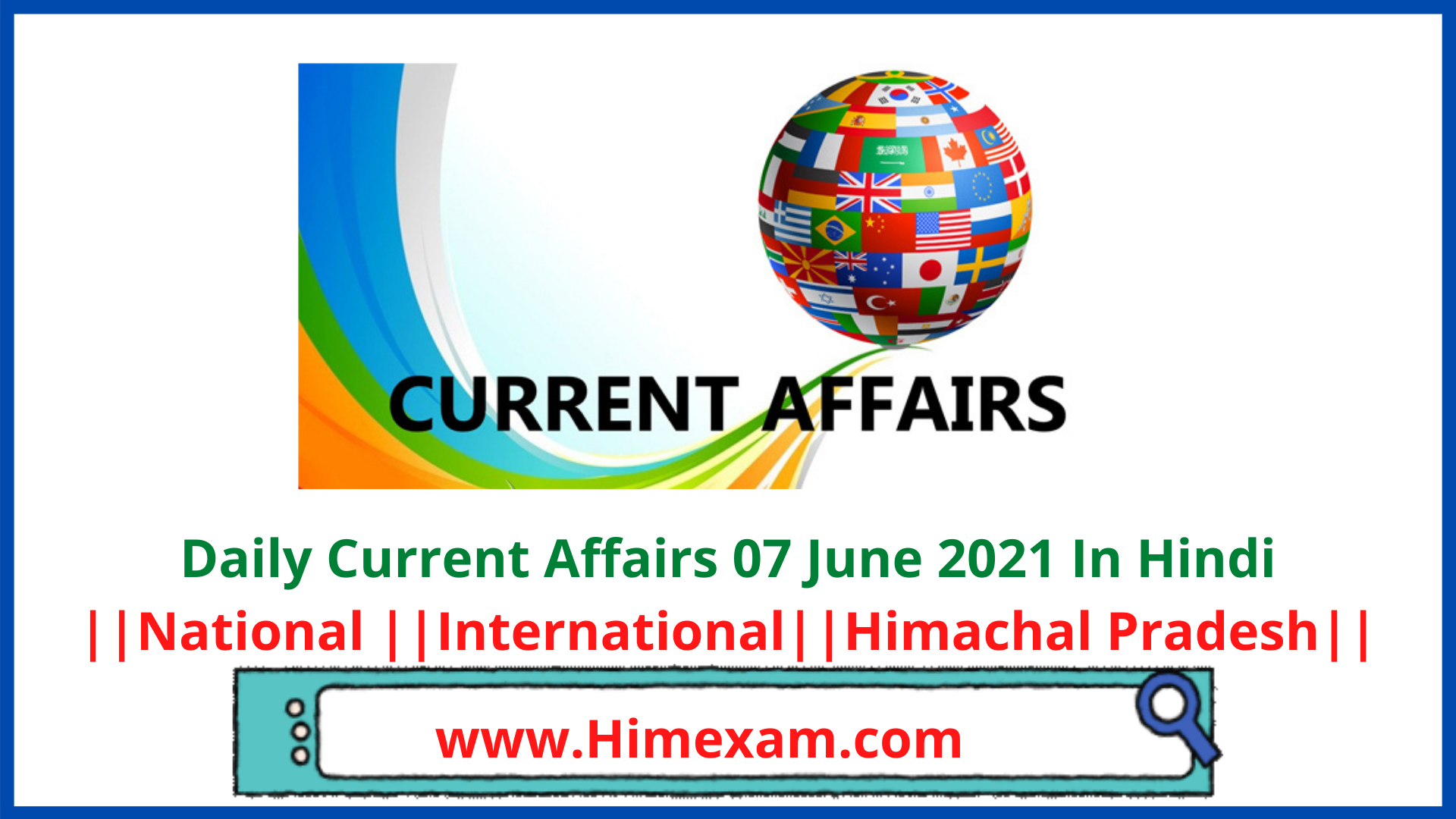 Daily Current Affairs 07 June 2021 In Hindi