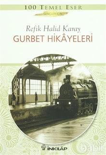 Refik Halit Karay, Gurbet Hikayeleri