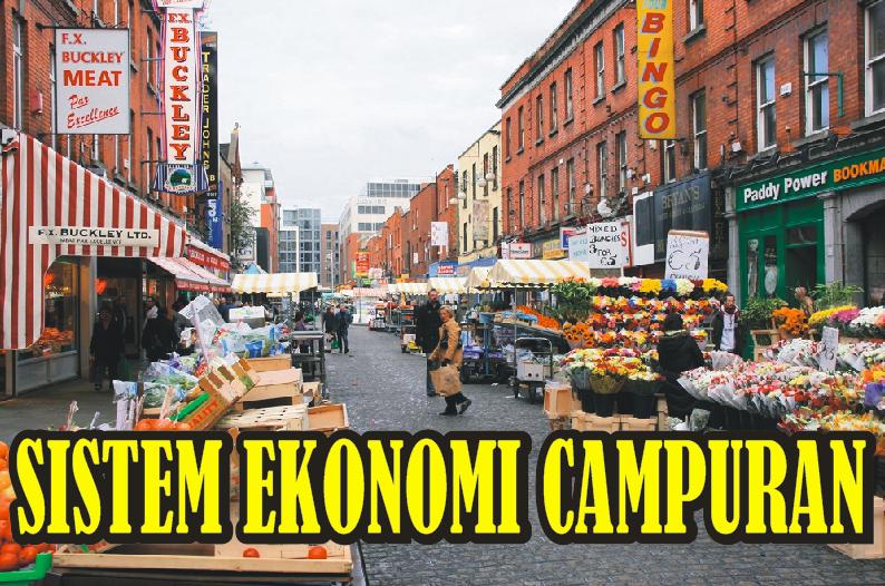 Pengertian, Tujuan, dan Ciri-Ciri Sistem Ekonomi Campuran - simpleNEWS05