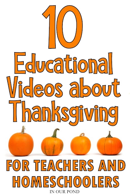 10 Youtube Videos to Learn about Thanksgiving // In Our Pond // homeschooling // theme unit // educational videos // Macy's Thanksgiving Day parade // Pilgrims // Wampanaog // Mayflower