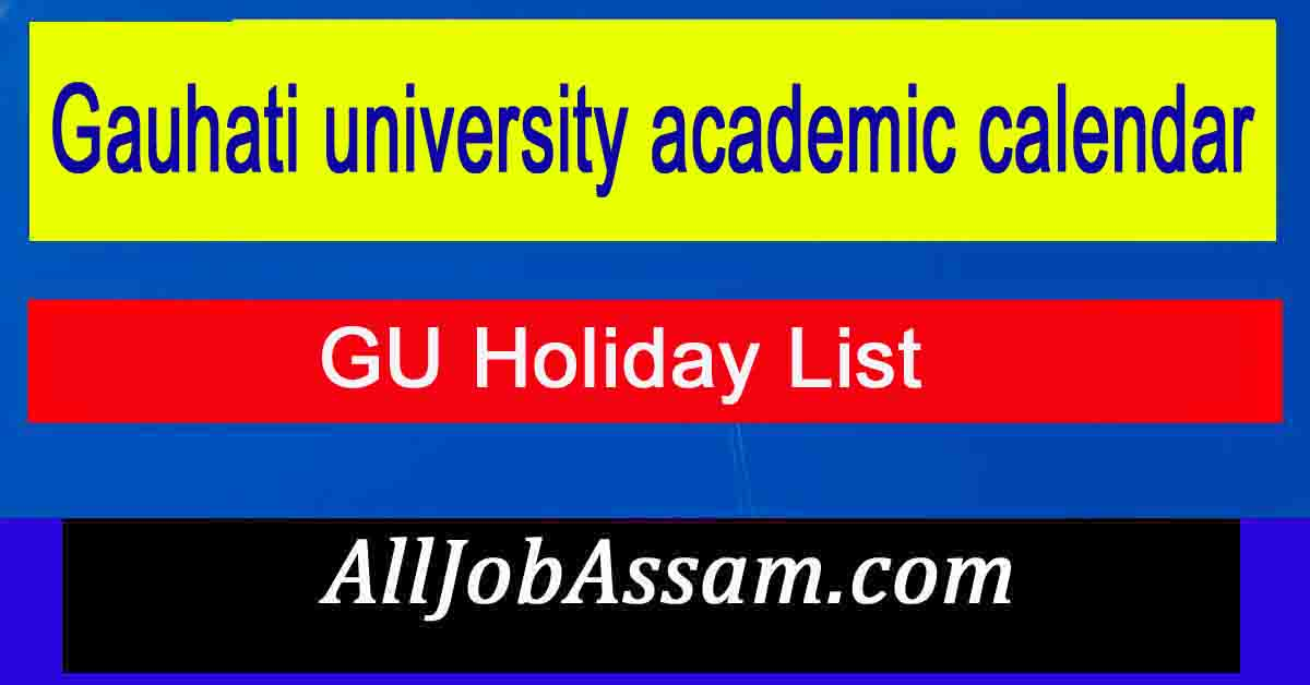Gauhati university academic calendar