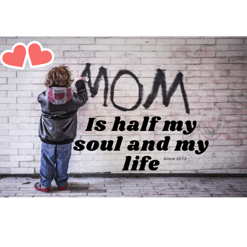 mama is half my life and my soul {NEW}