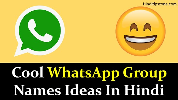{*Updated*} Whatsapp Cool Group Names Ideas for Best Friends!