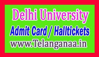 Delhi University (DU) UG & PG Admit Card / Halltickets Download