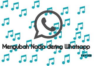 Mengganti nada dering whatsapp