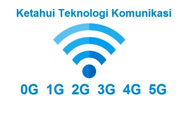 Perkembangan_Komunikasi_0g-1g-2g-3g-4g-5g